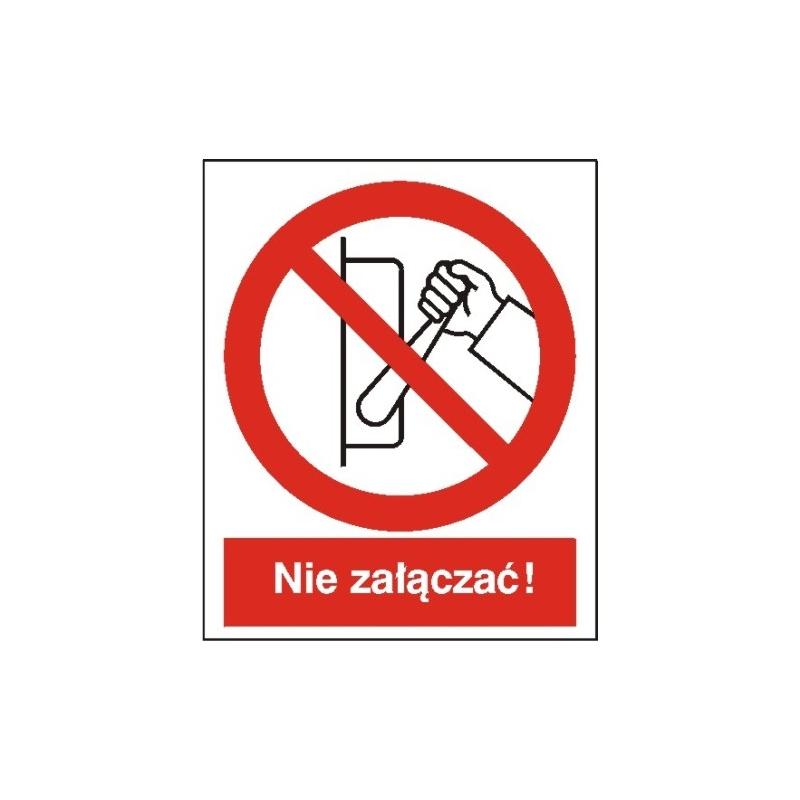 Znak Zakaz uruchamiania (nie załączać) 225x275 PB