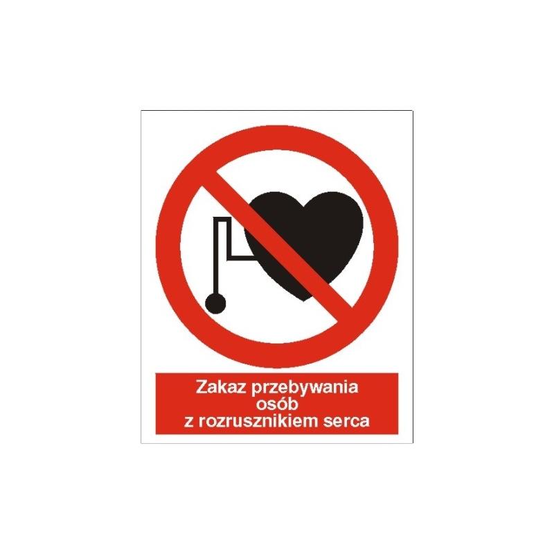 Znak Zakaz przebywania osób z rozrusznikiem serca 225x275 PB