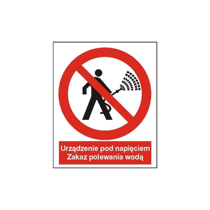 Znak Zakaz polewania wodą 225x275 PB