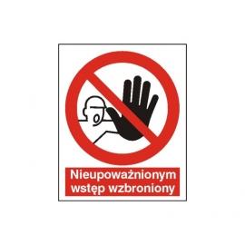Znak Nieupoważnionym Wstęp Wzbroniony 225x275 PB