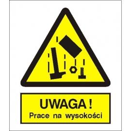 Znak Uwaga prace na wysokości 225x275 PB
