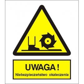 Znak Uwaga niebezpieczeństwo okaleczenia PB