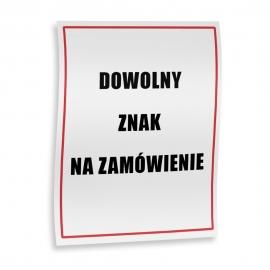 Znak na zamówienie folia samoprzylepna 10x15 cm