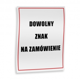 Znak na zamówienie folia samoprzylepna 15x20 cm