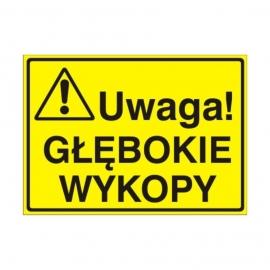 Znak Tablica Uwaga! Głębokie wykopy