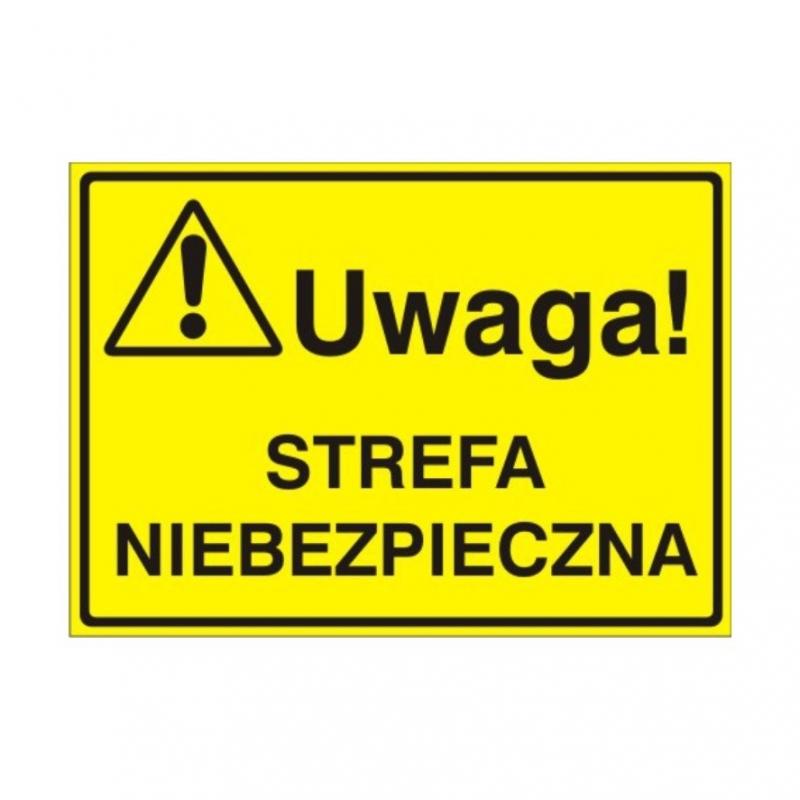 Znak Tablica Uwaga! Strefa niebezpieczna