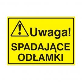 Znak Tablica Uwaga! Spadające odłamki