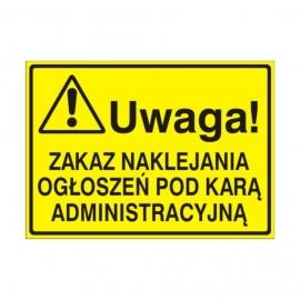 Znak Tablica Uwaga! Zakaz naklejania ogłoszeń pod karą administracyjną