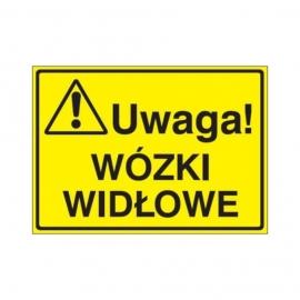 Znak Tablica Uwaga! Wózki widłowe