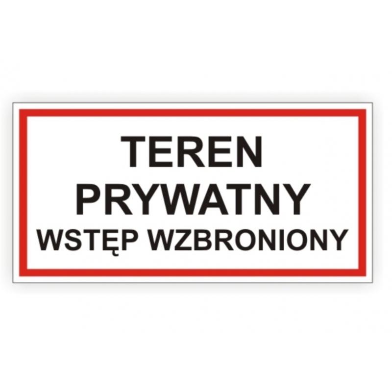 Znak Teren prywatny Wstęp wzbroniony 400x200 PB