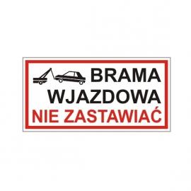 Znak Brama Wjazdowa Nie Zastawiać 400x200 PB